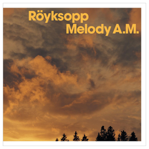 Remind Me (Radio Edit) - Röyksopp