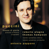Roberto Alagna, Thomas Hampson & Antonio Pappano - Puccini : Messa di Gloria etc artwork