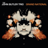 John Butler Trio - Grand National artwork