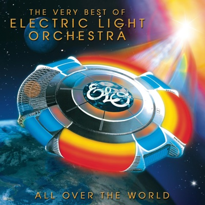 All Over the World: The Very Best of Electric Light Orchestra - Electric Light Orchestra album