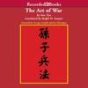Art of War (Unabridged) - Sun Tzu