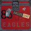 Hotel California (Live) - Eagles