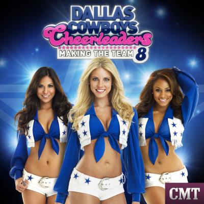 Dallas Cowboys Cheerleaders: Making the Team, Season 8 - Dallas Cowboys Cheerleaders: Making the Team