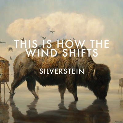 This Is How the Wind Shifts: Addendum - Silverstein