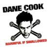 Dane Cook - Harmful If Swallowed  artwork