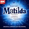 Revolting Children - Matilda the Musical Original Cast