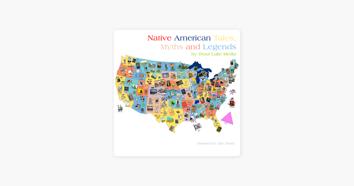 ‎Native American Tales, Myths and Legends (Unabridged)