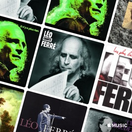 Léo Ferré Essentials by Apple Music French Pop on Apple Music