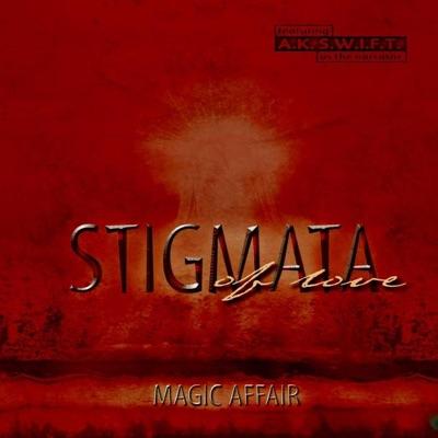 Stigmata (of Love) - Magic Affair