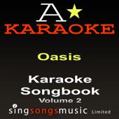 Karaoke Songbook (Originally Performed By Oasis - Volume 2) {Karaoke Audio versions}