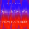 Songs of the Spanish Civil War. National side and Republican side. - 群星