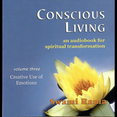 Conscious Living, Vol. 3 (Creative Use of Emotions)