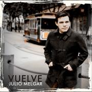 Vuelve - Julio Melgar - Julio Melgar