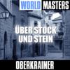 World Masters: Über Stock und Stein - Oberkrainer