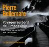 Pierre Bellemare & Jean-Marc Epinoux - Voyages au bord de l'impossible 1 artwork