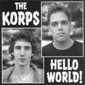 The Korps - We Are the Only Real People