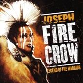 Joseph Fire Crow - A Far Cry