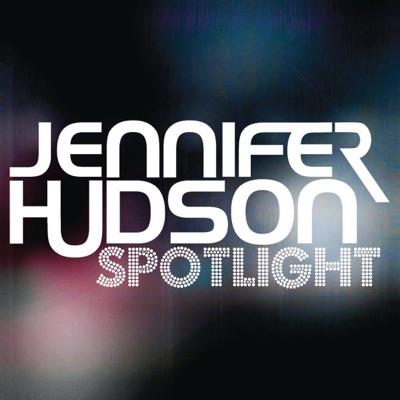 Spotlight (Mixes) - Jennifer Hudson