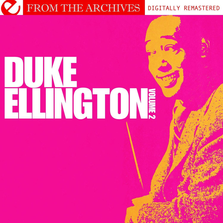 Duke Ellington Volume 2 - from the Archives (Remastered)