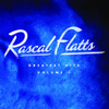 Rascal Flatts - Greatest Hits, Vol. 1 (Remastered)  artwork