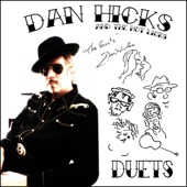 Dan Hicks & The Hot Licks - Strike It While It's Hot!