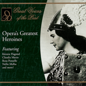 Opera's Greatest Heroines