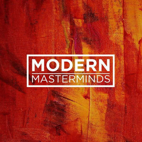 Modern Masterminds