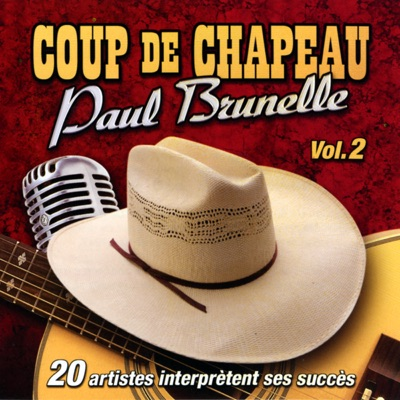Coup De Chapeau (Volume 2) - Paul Brunelle