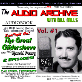 The Great Gildersleeve, Volume 1: An Audio Double Feature of Holiday Hilarity Starring Harold Peary audiobook