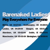 Play Everywhere for Everyone: London, UK 4-29-04 (Live)