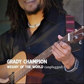 Grady Champion - Weight of the World