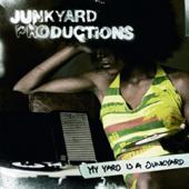 My Yard Is a Junkyard