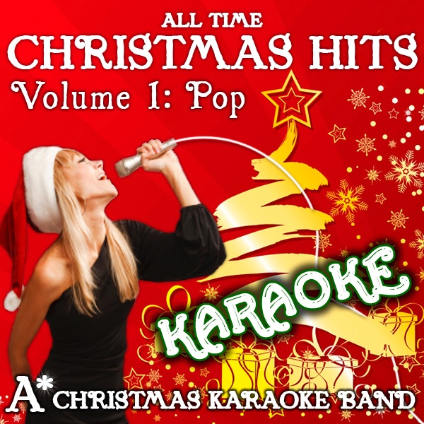 All Time Christmas Karaoke Hits - Volume 1 (Pop) by A* Christmas ...
