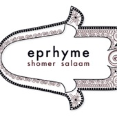 Eprhyme - Shomer Salaam