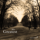 Bliss (Greatest Hits)