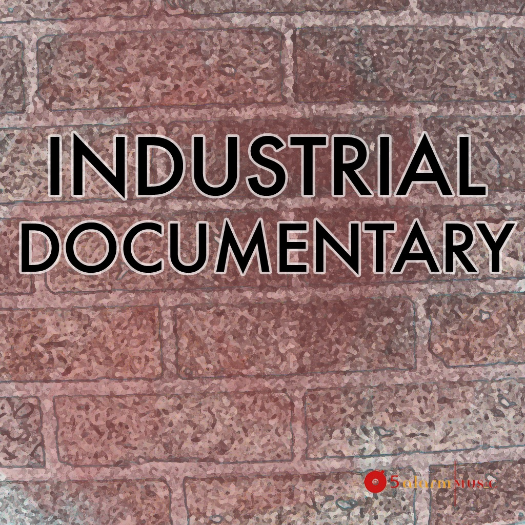 Industrial - Documentary