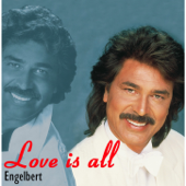 Love Is All-Engelbert