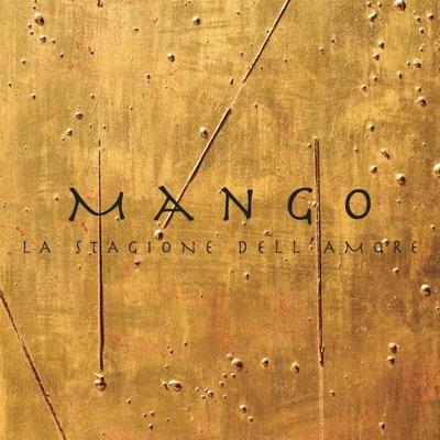 La stagione dell'amore (feat. Franco Battiato) - Single - Mango