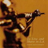 To Live and Shave In L.A. - Mothers Over Silverpoint
