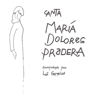 Que Ya Se Acabo Tu Amor - Maria Dolores Pradera