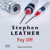 Pay Off (Unabridged) - Stephen Leather