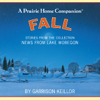 News from Lake Wobegon: Fall - Garrison Keillor