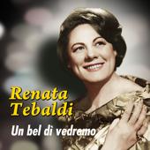 Madama Butterfly: Un Bel Dì Vedremo  Renata Tebaldi - Renata Tebaldi