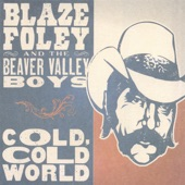 Blaze Foley & the Beaver Valley Boys - No Goodwill Stores in Waikiki