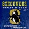 8 Segundos - Rodeio & Show, Vol. 2