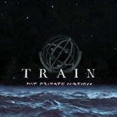 Train - When I Look to the Sky