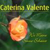 Wo meine Sonne scheint - Caterina Valente