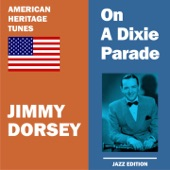 Jimmy Dorsey & His Original Dorseyland Jazz Band - Struttin' With Some Barbecue (Remastered)