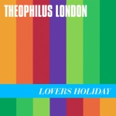 Theophilus London - Flying Overseas (feat. Devonte Hynes & Solange Knowles)