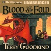 Blood of the Fold: Sword of Truth, Book 3 (Unabridged) [Unabridged  Fiction]